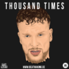 Thousand Times Coverart mit Bonez MC